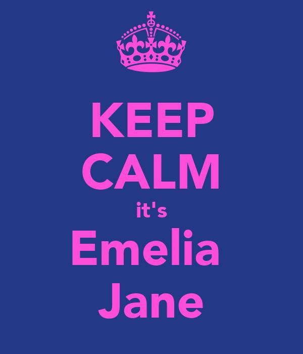 KEEP CALM it's Emelia  Jane