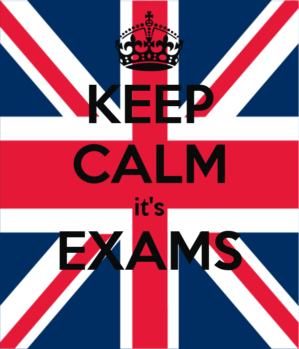 KEEP CALM it's EXAMS