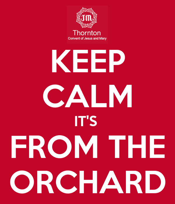 KEEP CALM IT'S  FROM THE ORCHARD