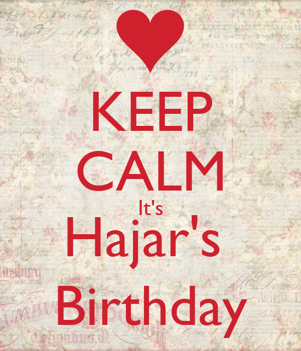 KEEP CALM It's Hajar's  Birthday