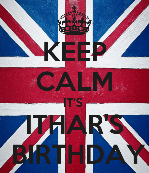 KEEP CALM IT'S  ITHAR'S  BIRTHDAY