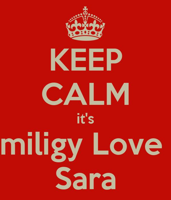 KEEP CALM it's miligy Love  Sara