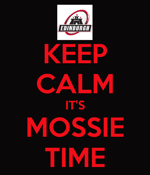 KEEP CALM IT'S MOSSIE TIME