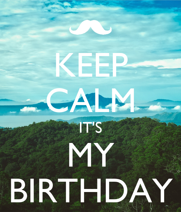 guys with iphones keep calm it s my birthday poster ssssss keep calm o matic 10753