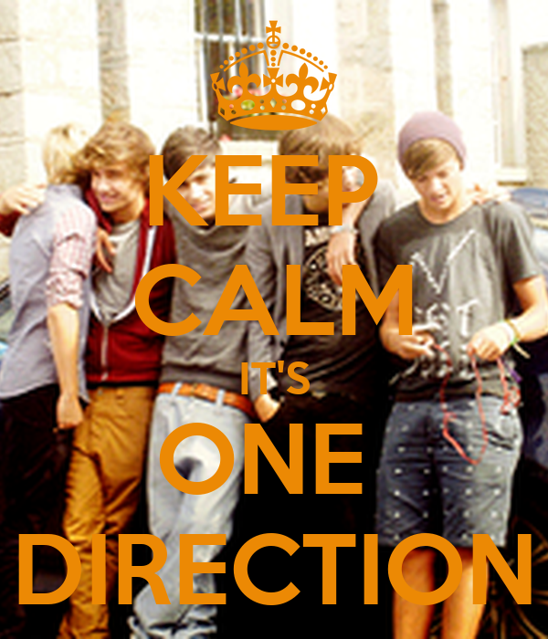 KEEP  CALM IT'S ONE  DIRECTION