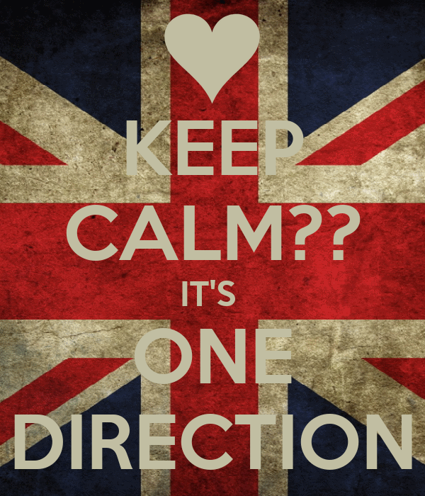KEEP CALM?? IT'S  ONE DIRECTION