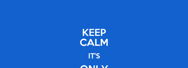 KEEP CALM IT'S ONLY FACEBOOK
