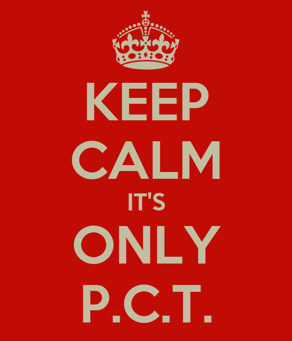 KEEP CALM IT'S ONLY P.C.T.