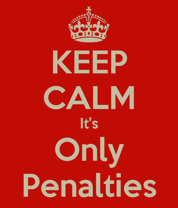 KEEP CALM It's Only Penalties