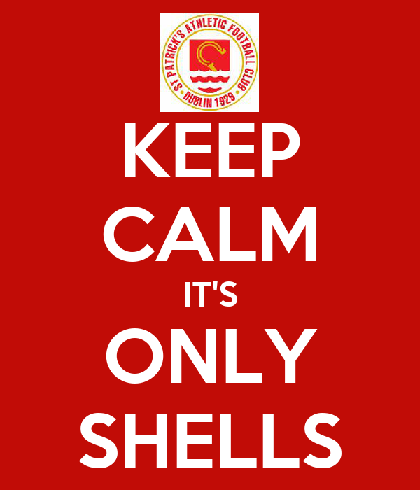 KEEP CALM IT'S ONLY SHELLS