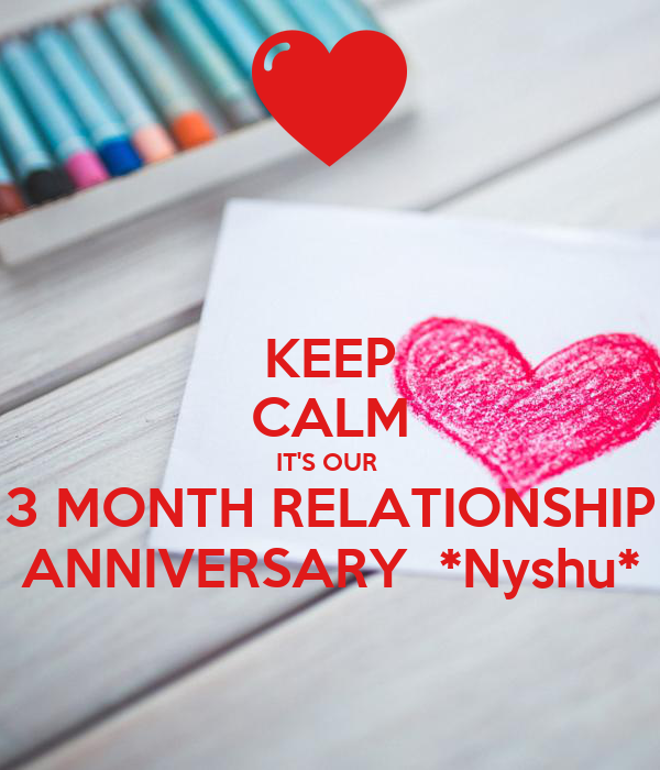 4 month relationship anniversary