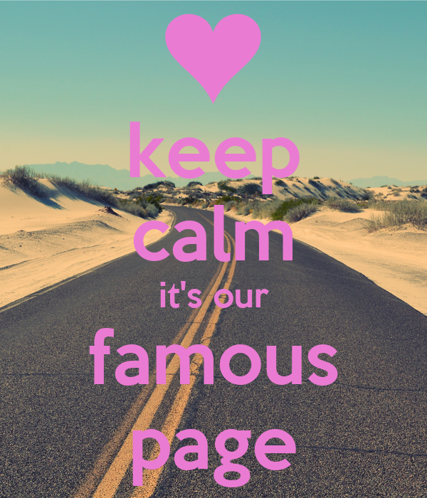keep calm it's our famous page