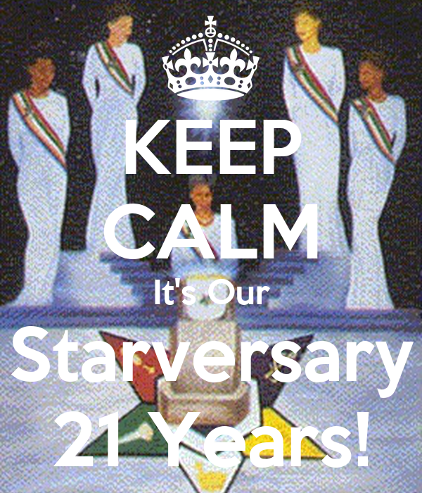 KEEP CALM It's Our Starversary 21 Years!