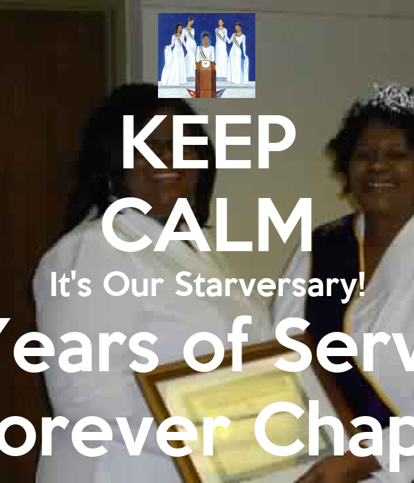 KEEP CALM It's Our Starversary! 21 Years of Service! Light of Forever Chapter #067