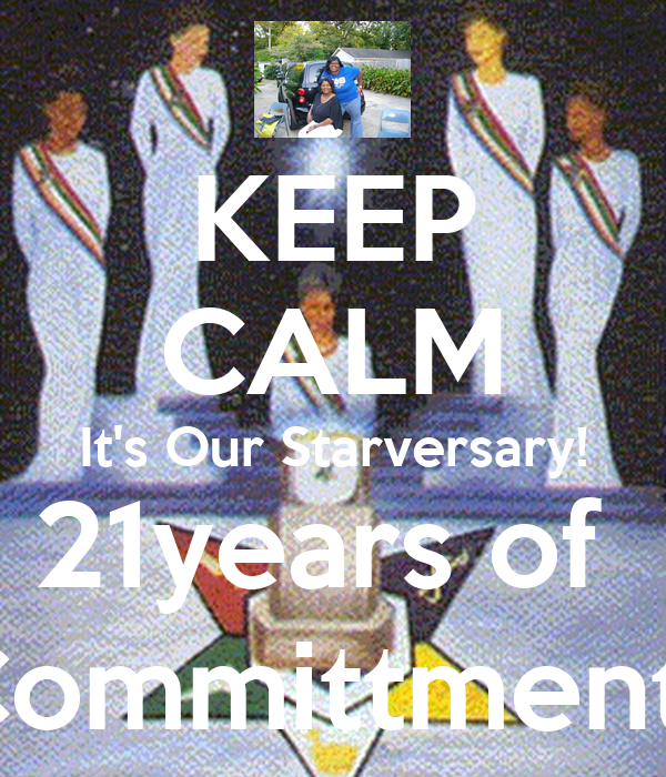 KEEP CALM It's Our Starversary! 21years of  Dedication, Committment,and Service!