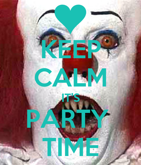 KEEP CALM IT'S PARTY  TIME