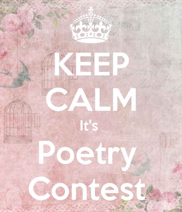 KEEP CALM It's  Poetry  Contest