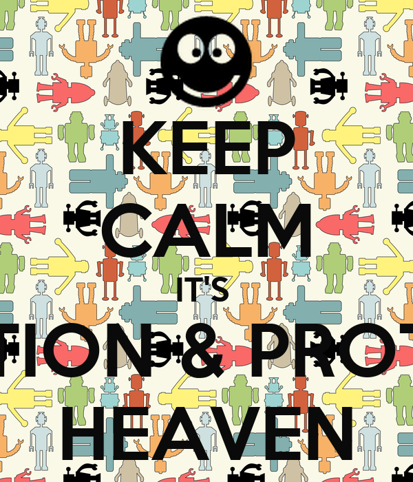 KEEP CALM IT'S  PREVENTION & PROTECTION HEAVEN