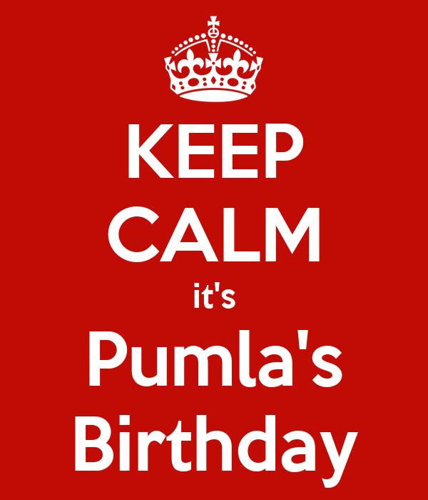 KEEP CALM it's Pumla's Birthday