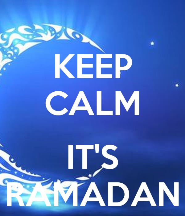 KEEP CALM  IT'S RAMADAN