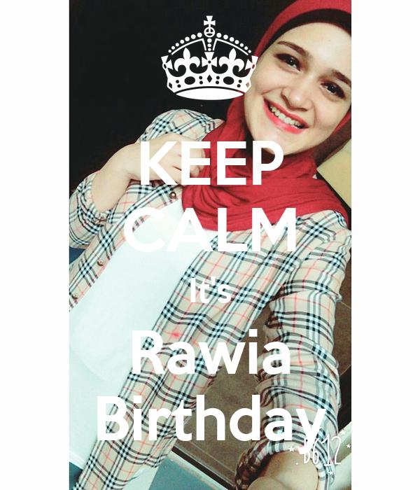 KEEP CALM It's Rawia Birthday