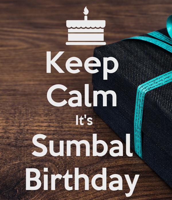 Keep  Calm  It's  Sumbal  Birthday