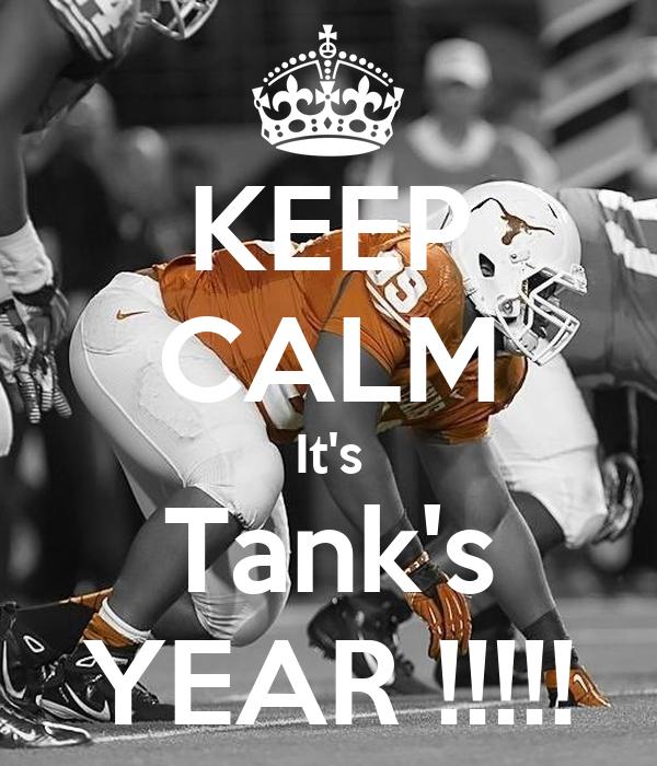 KEEP CALM It's Tank's YEAR !!!!!