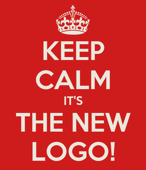 KEEP CALM IT'S THE NEW LOGO!