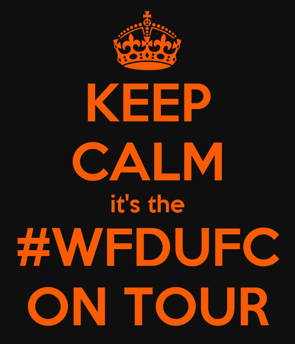 KEEP CALM it's the #WFDUFC ON TOUR