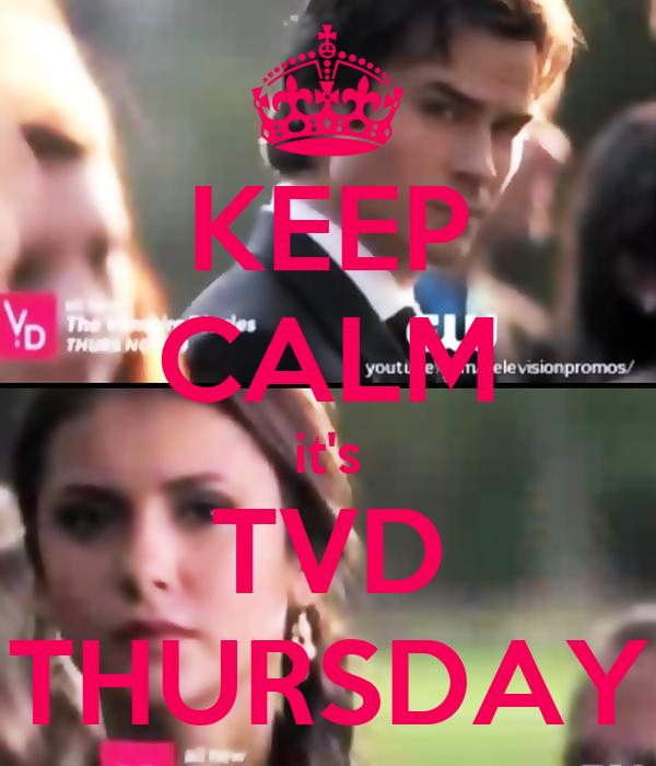 KEEP CALM it's TVD THURSDAY