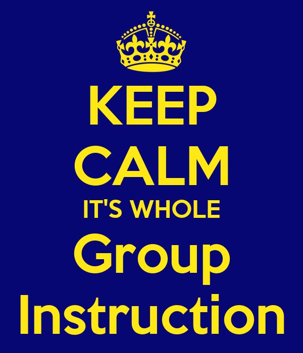 Keep Calm Its Whole Group Instruction Poster Tclef Keep Calm O