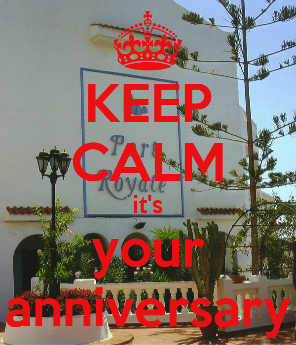 KEEP CALM it's your anniversary