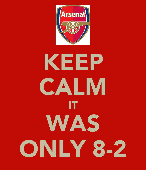 KEEP CALM IT WAS ONLY 8-2