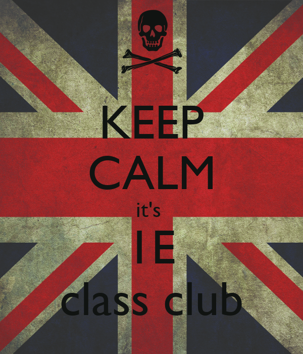 KEEP CALM it's  1E class club