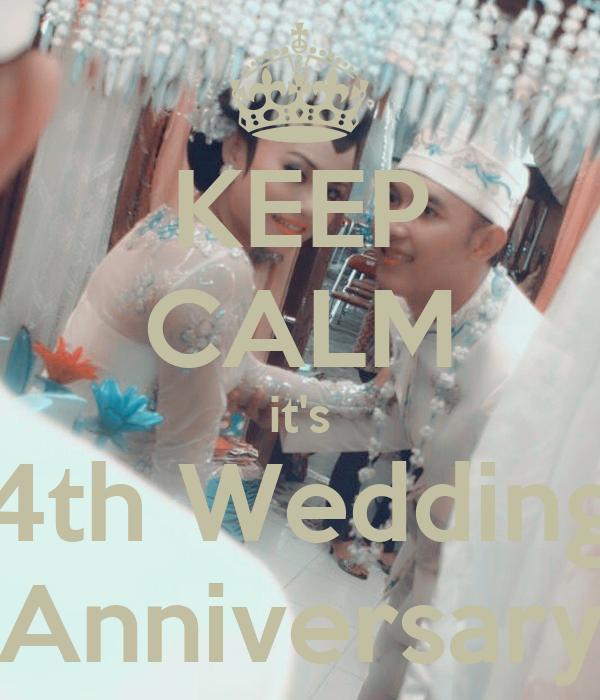 KEEP CALM it's 4th Wedding Anniversary