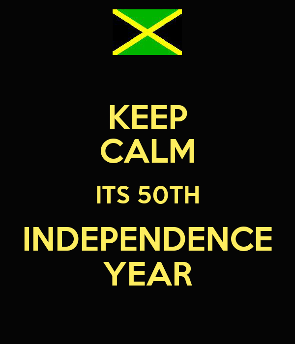 KEEP CALM ITS 50TH INDEPENDENCE YEAR