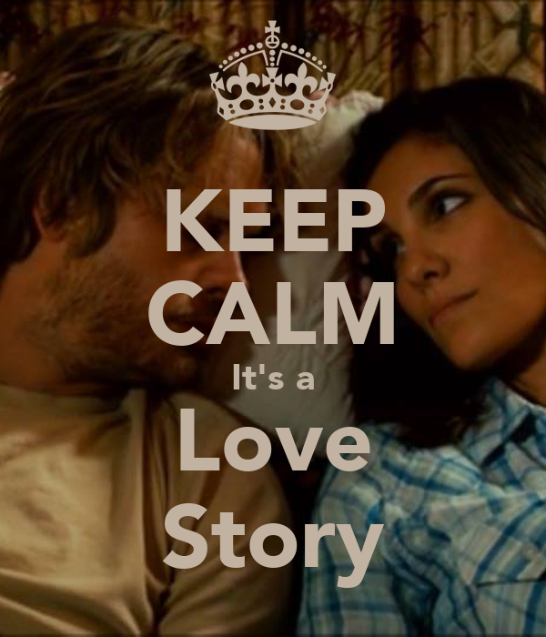 KEEP CALM It's a Love Story