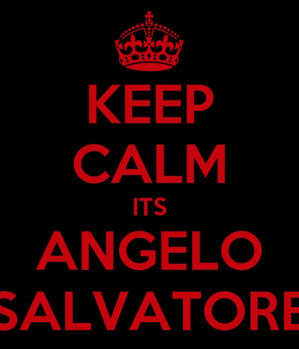 KEEP CALM ITS ANGELO SALVATORE