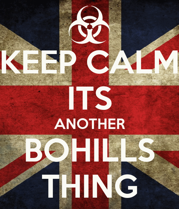 KEEP CALM ITS ANOTHER BOHILLS THING