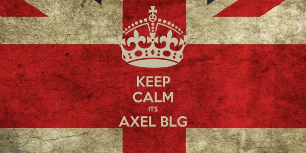 KEEP CALM ITS AXEL BLG