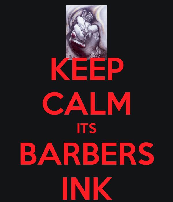 KEEP CALM ITS BARBERS INK