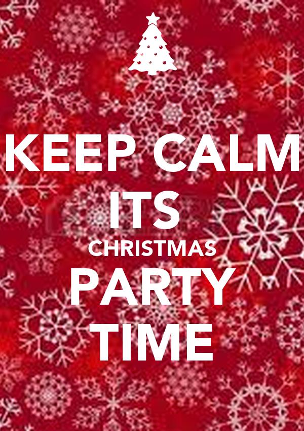 Keep calm its christmas party time poster jenni keep calm o matic