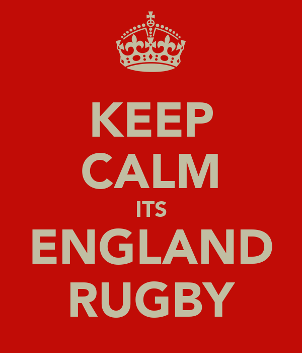 KEEP CALM ITS ENGLAND RUGBY