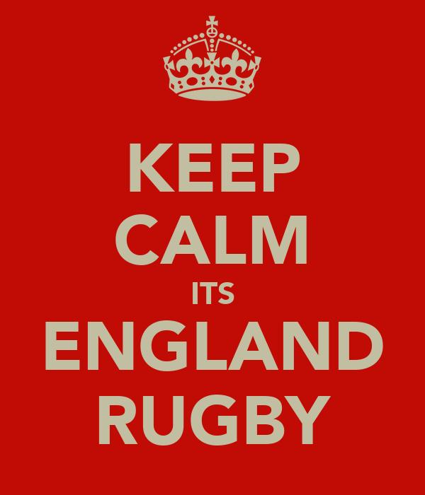 KEEP CALM ITS ENGLAND RUGBY