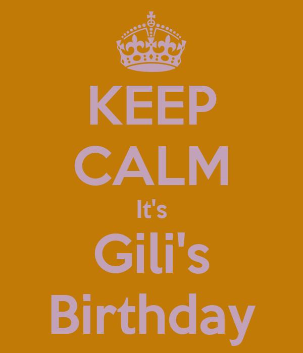 KEEP CALM It's Gili's Birthday