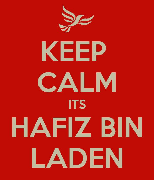 KEEP  CALM ITS HAFIZ BIN LADEN