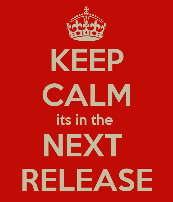 KEEP CALM its in the  NEXT  RELEASE