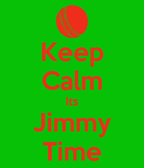 Keep Calm Its Jimmy Time