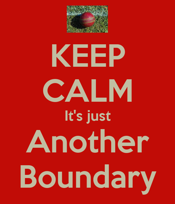 KEEP CALM It's just Another Boundary