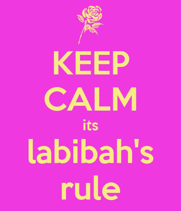 KEEP CALM its labibah's rule